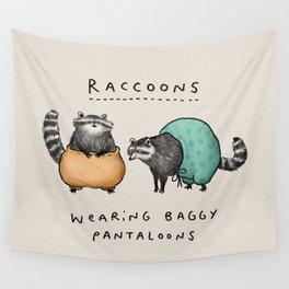 Raccoons Wearing Baggy Pantaloons Wall Tapestry
