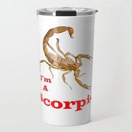 I am a Scorpio Graphic Travel Mug