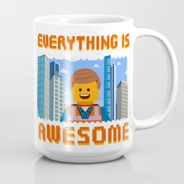 Everything is Awesome Coffee Mug