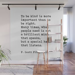 To Be Kind Is More Important, Motivational, F. Scott Fitzgerald Quote Wall Mural