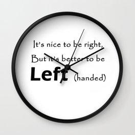Proud Left handed Wall Clock
