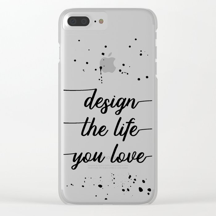 TEXT ART Design the life you love Clear iPhone Case