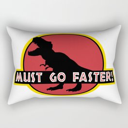 Must go faster Rectangular Pillow