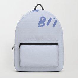 Bitchin' Backpack