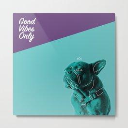 Good Vibes Only - Teal Metal Print