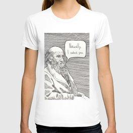 Naturally, I select you T-shirt