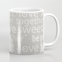 Canvas Design with Love, Sweet, Endearing Text and a Distressed  Texture Coffee Mug