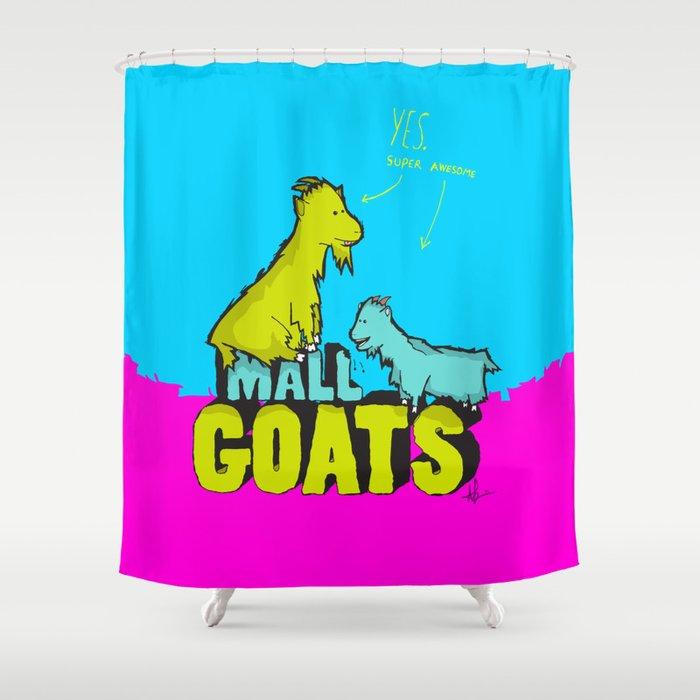 Mall Goats Shower Curtain