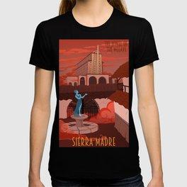 Come Visit Sierra Madre T-shirt