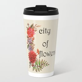 city of flowers . artwork Travel Mug