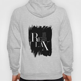 Relax Black And White Lettering Design Hoody
