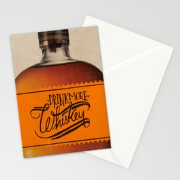 Drink More Whiskey... Stationery Cards