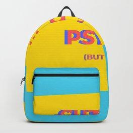 cut but psycho Backpack