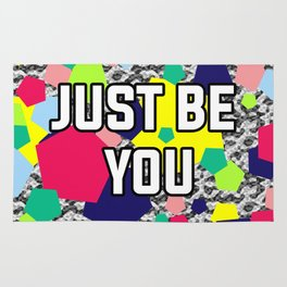 Just be you Rug