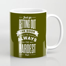 Lab No. 4 - Just Go. Getting Out The Door Motivational and Gym Quotes Poster Coffee Mug