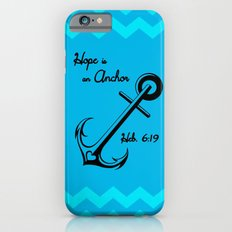 Hope is an Anchor iPhone 6s Slim Case