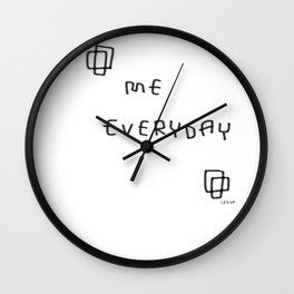 I Will Be Myself Everyday no.2 - black and white simple typography Wall Clock