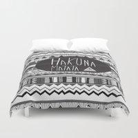 hakuna Duvet Covers featuring HAKUNA MATATA  by Vasare Nar