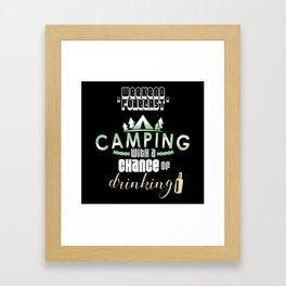 Weekend Forecast Camping With A Chance Of Drinking Framed Art Print