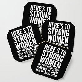 Here's to Strong Women (Black) Coaster