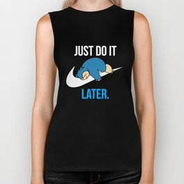 Reality Game Snorlax Just Do It Later Game T-Shirts Biker Tank