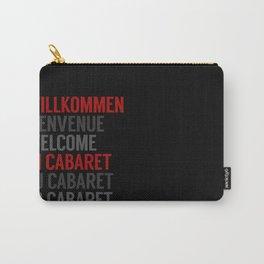Wilkommen Im Cabaret Carry-All Pouch