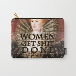 Women get shit done Carry-All Pouch