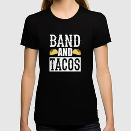 Band and Tacos Funny Taco Marching T-shirt