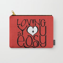 Loving You is Easy white heart Carry-All Pouch