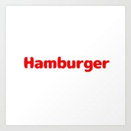 Hamburger In Art Art Print