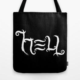 Raise HELL (Black) Tote Bag