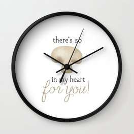 There's So Mushroom In My Heart For You Wall Clock