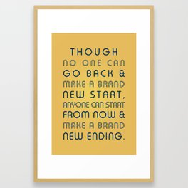 Brand New Ending Framed Art Print