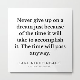 2  |  Earl Nightingale Quotes | 190829 Metal Print