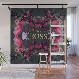 LIKE A BOSS  Wall Mural