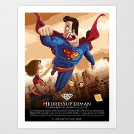 HeuresSup'erman Art Print