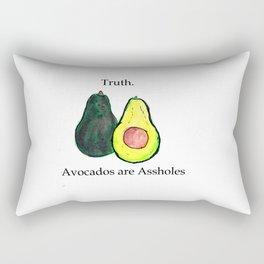 Truth: Avocados are Assholes Rectangular Pillow