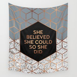 She Believed She Could 4 Wall Tapestry