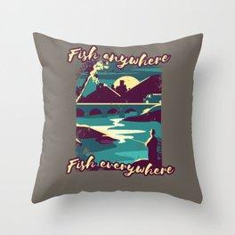 Fish Anywhere Fish Everywhere Angler Throw Pillow