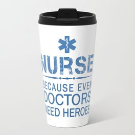 NURSE HEROES Travel Mug