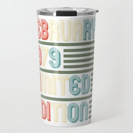 February Cool Vintage Retro Birthday Gift For Your Wife And Husband For Their 40th Birthday Nata Travel Mug