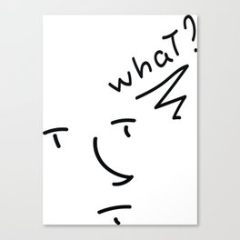 Wut? Canvas Print