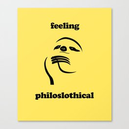 Feeling Philoslothical Canvas Print