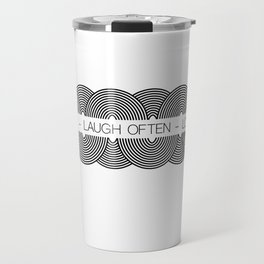 Live Well - Laugh Often - Love Much Travel Mug