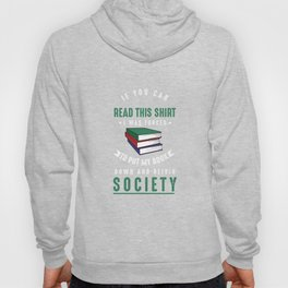Book Society Introvert Anti-Social Bookworm Literature Reading Lovers Hoody