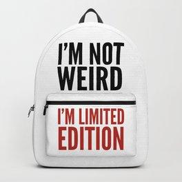 I'm Not Weird I'm Limited Edition (Black Crimson) Backpack