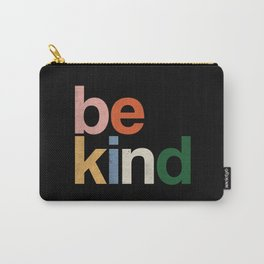 be kind colors rainbow Carry-All Pouch