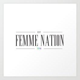 Femme Nation Art Print