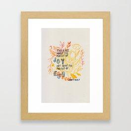 The Pursuit of Joy Framed Art Print