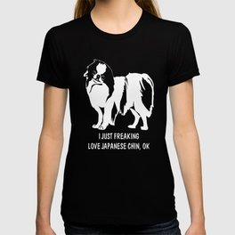 Japanese-Chin-tshirt,-just-freaking-love-my-Japanese-Chin. T-shirt